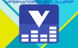 Viper4Android On Lollipop