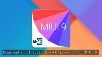 Download Xposed Framework For MIUI 9