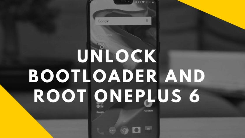 Guide To Unlock Bootloader And Root OnePlus 6