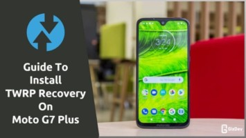 Install TWRP Recovery On Moto G7 Plus