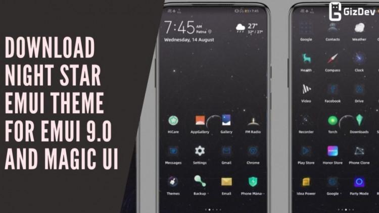 Download Night Star EMUI Theme for EMUI 9.0 And Magic UI