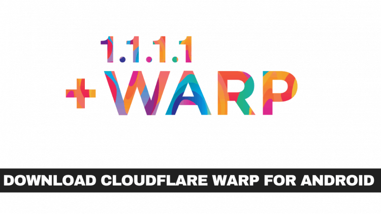 1.1.1.1 Cloudflare Warp For Android