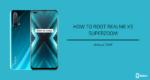 Root Realme X3 SuperZoom